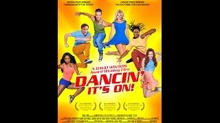 Official Dancin' It's On! Trailer