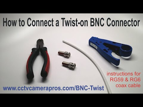 How to Connect a Twist-on BNC Connector