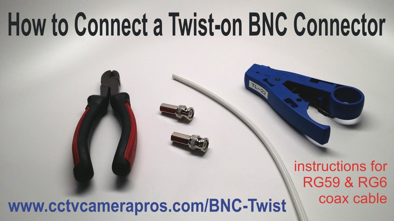 How To Connect A Twist On Bnc Connector Youtube
