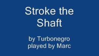 Stroke the Shaft  without drums and voice