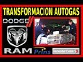 Transformación bi-fuel AUTOGAS GLP DODGE RAM