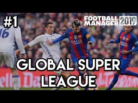 FM19 Experiment: GLOBAL SUPER LEAGUE! 980 Teams - 10 Tiers - Football Manager 2019 - Part 1!