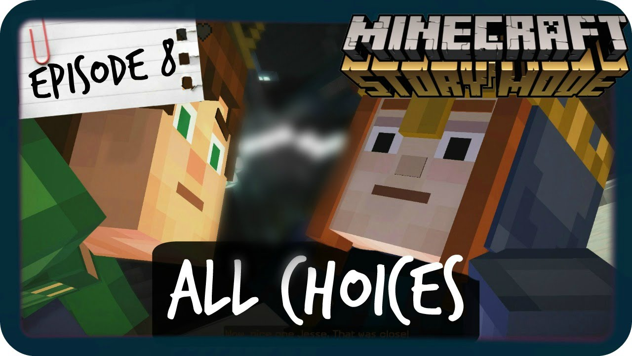 Minecraft Story Mode All Choices Episode 8 Youtube