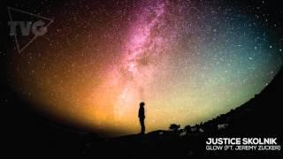Justice Skolnik - Glow (ft. Jeremy Zucker)
