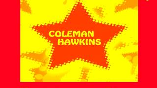 Coleman Hawkins - Bouncing with the bean