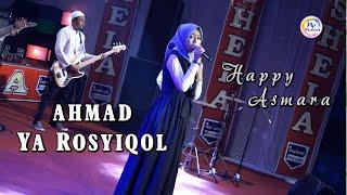 Download lagu Happy Asmara - Ahmad Ya Rosyiqol