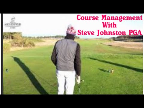 Course Management with Steve Johnston PGA