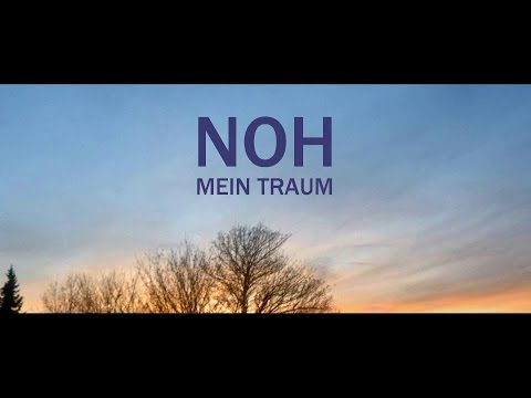 NOH feat. Ellen Henschel ► MEIN TRAUM ◄ [ official Video ]