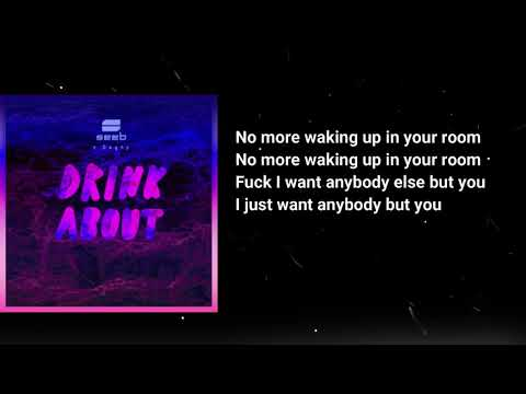 Seeb ft. Dagny - Drink About Lyrics