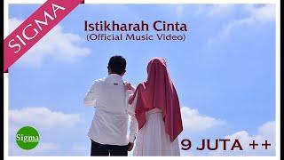 Download lagu ISTIKHARAH CINTA SIGMA