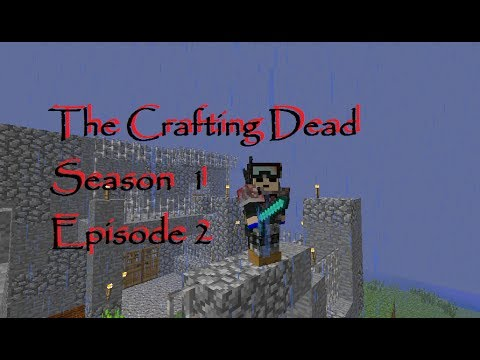 Minecraft the crafting dead lets play episode 2 season for The crafting dead ep 1