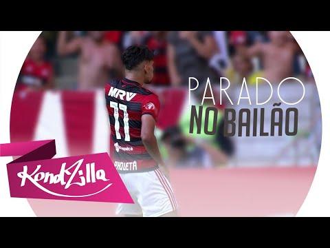 Lucas Paquetá - Parado no Bailão ( MC L Da Vinte e MC Gury )