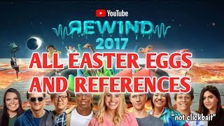 ALL REFFERENCES IN YOUTUBE REWIND 2017:THE SHAPE OF 2017