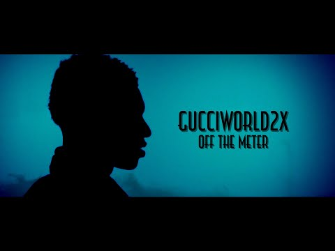 GucciWorld2x - Off The Meter (Official Music Video)