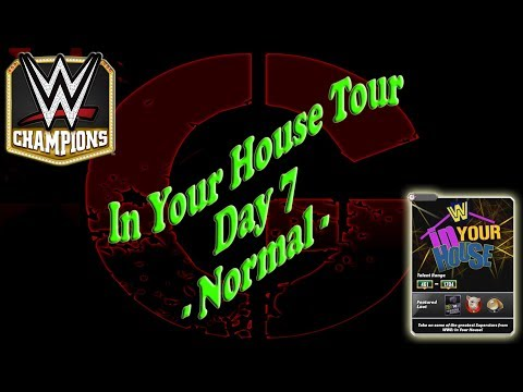 WWE Champions - In Your House Event - Day 7 - Normal ✔