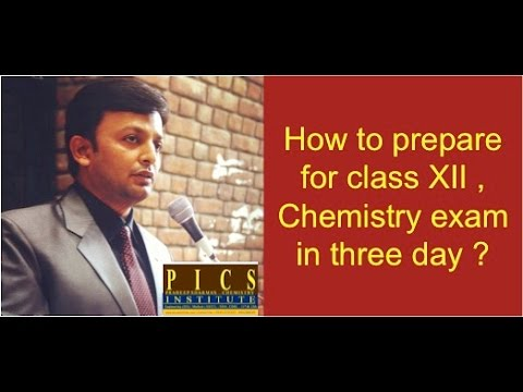 How to Prepare #Chemistry for Class 12 in 3-days By PRADEEP SHARMA., Best tips