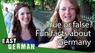 True or False: Fun facts about Germany with Dana from Wanted Adventure | Easy German 163