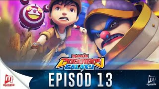 Video BoboiBoy Galaxy Episode 13 | Sarkas Kegelapan download MP3, 3GP, MP4, WEBM, AVI, FLV Oktober 2017