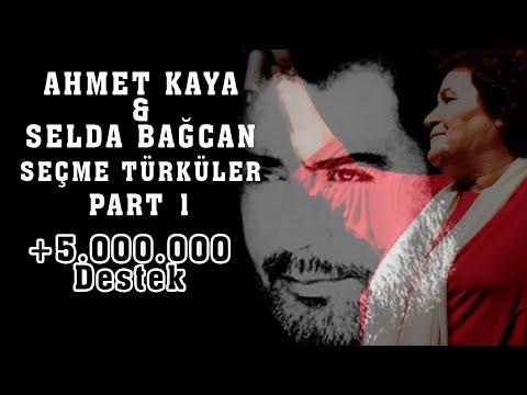 Ahmet Kaya & Selda Bağcan - Seçme Parçalar (Part 1)