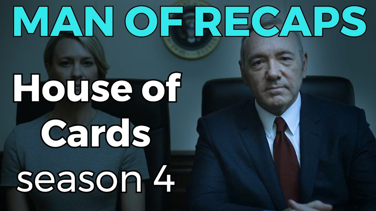 RECAP!!! – House of Cards: Season 4