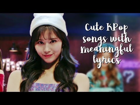 15 Cute KPop Songs With Meaningful Lyrics