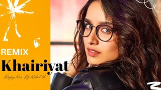 Khairiyat - Chhichhore (Remix) Deejay Rax & Dj Rahul Pai |Sushant Singh Rajput special|