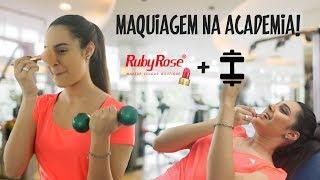 FAZENDO MAQUIAGEM na ACADEMIA só com Ruby Rose!