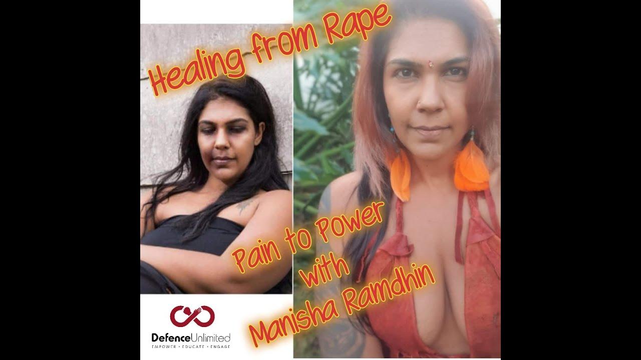 Healing from Rape with Manisha Ramdhin - FULL INTERVIEW