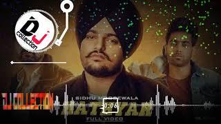 hathyar Sidhu Moose Wala guri song Dj hard bass song dj remix song dj collection