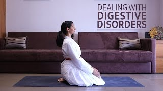 Dealing with Digestive Disorders