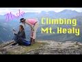 Climbing Mt. Healy- Denali National Park, Alaska