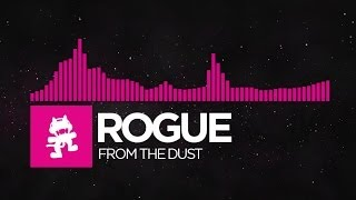 [Drumstep] - Rogue - From The Dust [Monstercat Release]