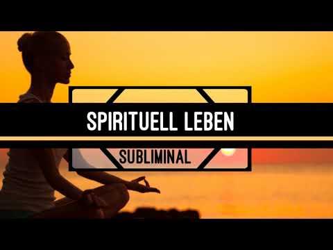 Spirituell leben - Achtsamkeit stärken - Glücklich werden