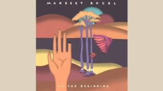 Marbert Rocel - Always On My Mind