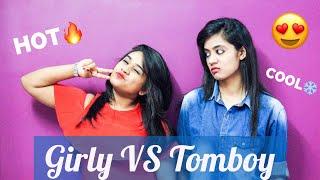 Girly vs Tomboy  Being Bong 