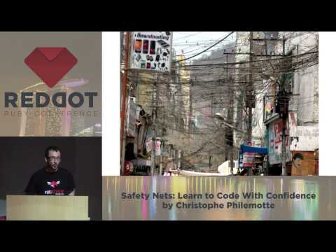 RedDotRuby 2014 - Safety Nets: Learn to Code With Confidence by Christophe Philemotte