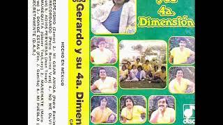 Gerardo Y Su 4a. Dimensión - Recordando (1988)