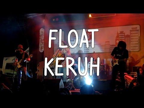 FLOAT - KERUH