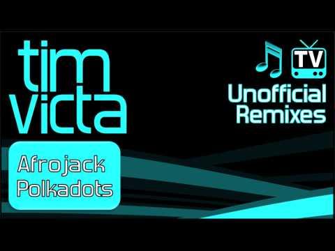 Afrojack - Polkadots (Tim Victa Bootleg)