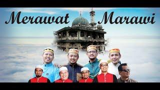 Download Lagu HIJJAZ,SOUTUL AMAL DAN FADZLI AZIZ -MERAWAT MARAWI [OFFICIAL MUSIC VIDEO]