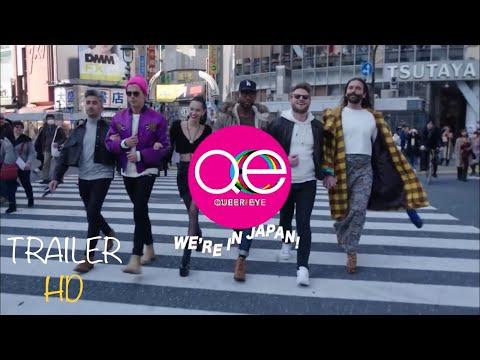 Queer Eye- We're In Japan Trailer #1(2019)-Official Movie Trailers