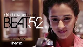 (Beat 52) Kaun Tujhe (M.S. Dhoni) Theme Indian/R&B/Rap/Hip hop  Instrumental music