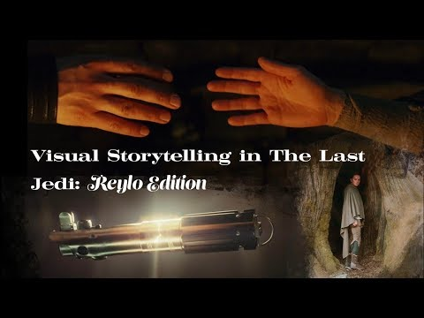 Visual Storytelling in The Last Jedi: Reylo Edition