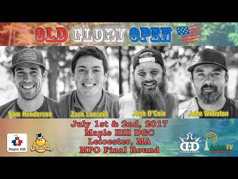2017 Old Glory Open - Maple Hill DGC