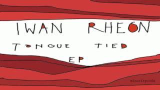01. Happy Again - Iwan Rheon - Tongue Tied EP