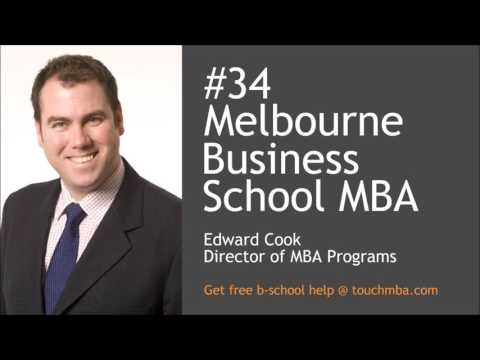 Melbourne Business School MBA Admissions Interview with Edward Cook - Touch MBA Podcast