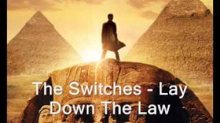 [zsoc] The Switches - Lay Down The Law