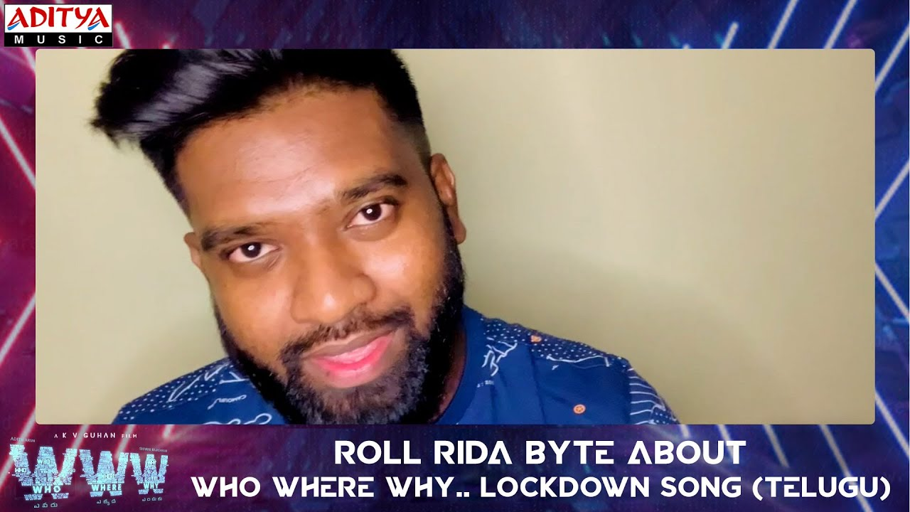 Roll Rida About Who Where Why.. Lockdown Song (Telugu) |  WWW Songs | Adith Arun | Simon K King