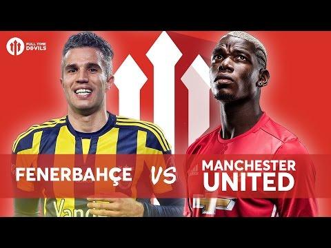 Fenerbahçe 2-1 Manchester United LIVE STREAM WATCHALONG
