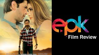 Epk Film Review on Pakistan Film Junoon e Ishq